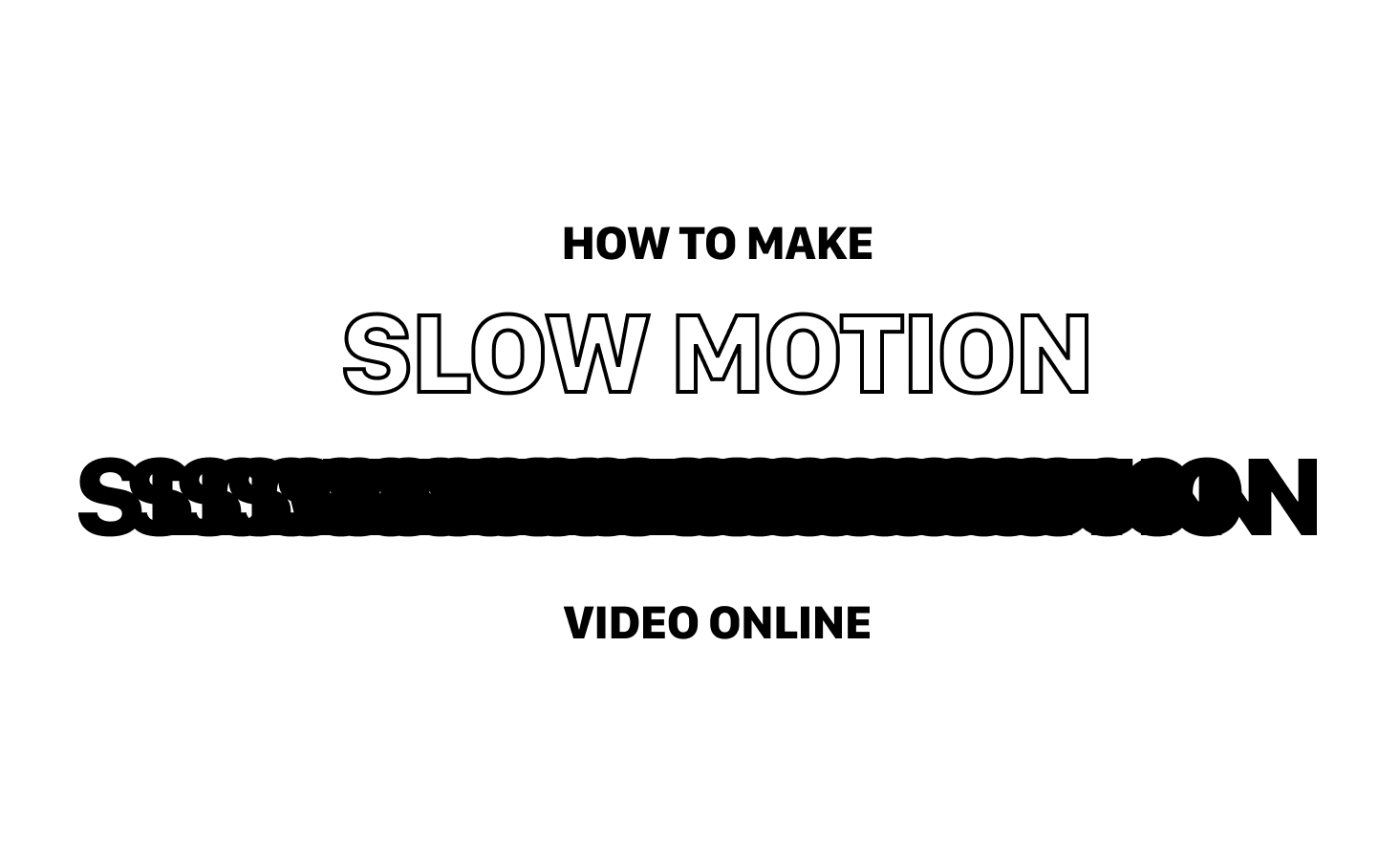 How to make slow-motion videos