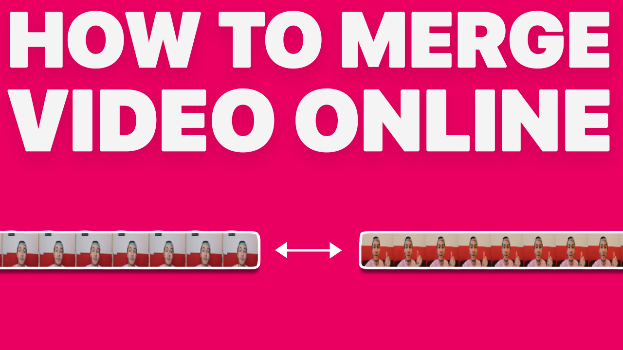 How to Merge Video Online
