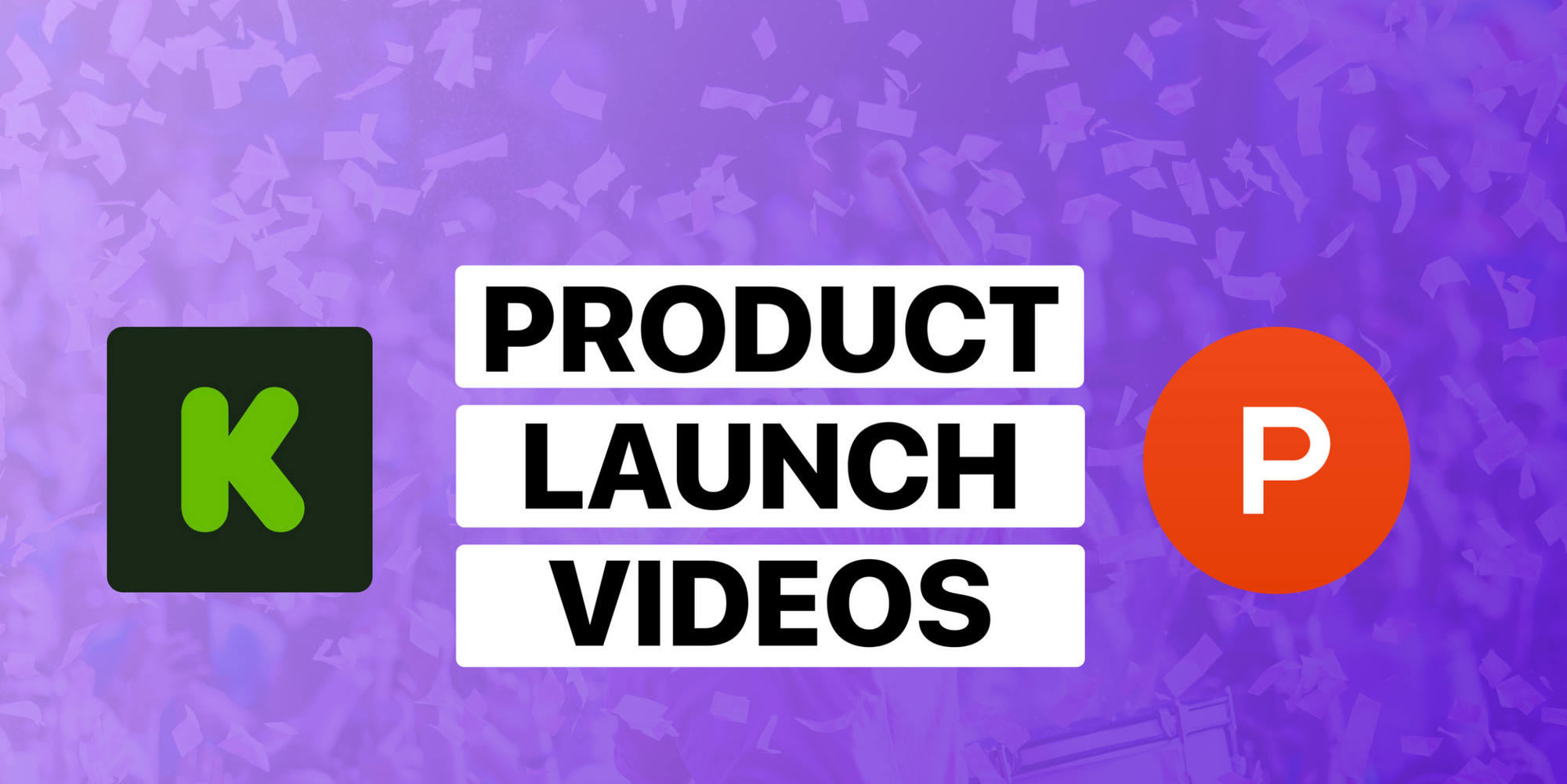 How to Create a Great Product Launch Video with Minimal Budget + Examples