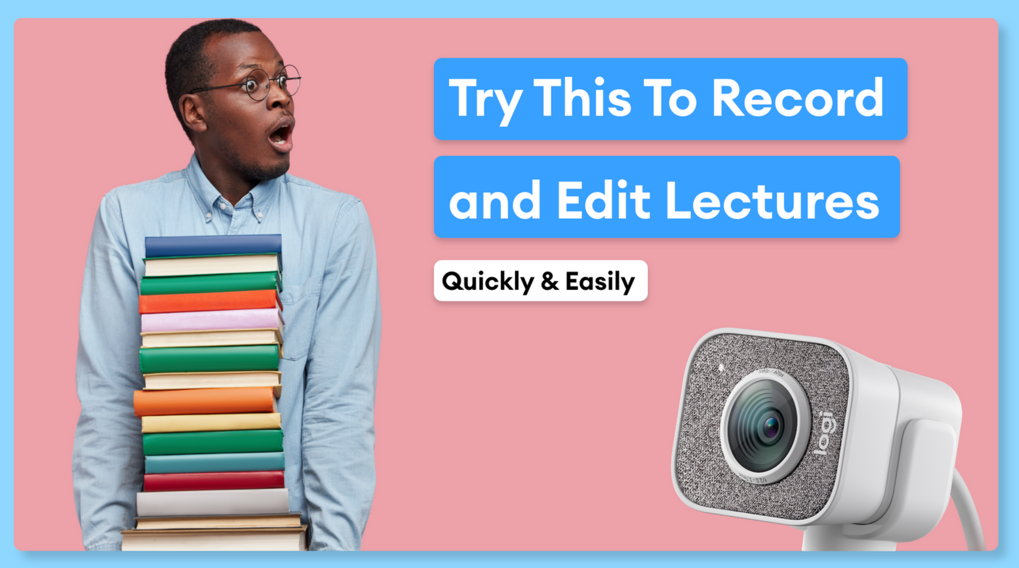 Everything You Need To Know About Lecture Capturing (Easy and Online)